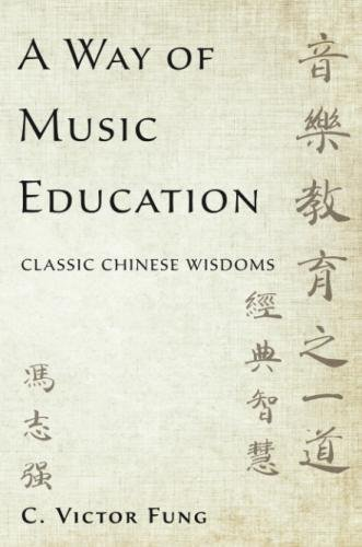 Best! A Way of Music Education: Classic Chinese Wisdoms<br />Z.I.P