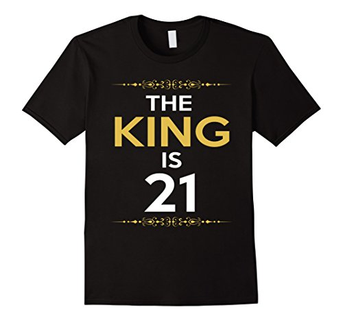 Mens Kings is 21 Years Old -21st Birthday Gift Ideas for him/men Large Black (Birthday Gifts For A 21 Year Old)