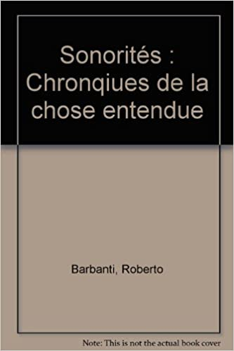 Téléchargez des livres sur iphone 3 Sonorités, N°1: Chroniques de la chose entendue PDF 2913376886