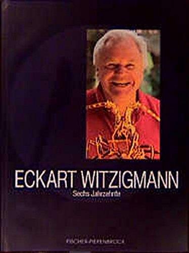 Eckart Witzigmann: Sechs Jahrzehnte