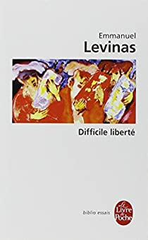 Difficile liberté par Levinas
