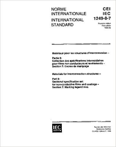 IEC 61249-8-7 Ed. 1.0 b:1996, Materials for interconnection structures - Part 8: Sectional specification set for non-conductive films and coatings - Section 7: Marking legend inks
