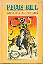 Pecos Bill and other tales (A golden reading…