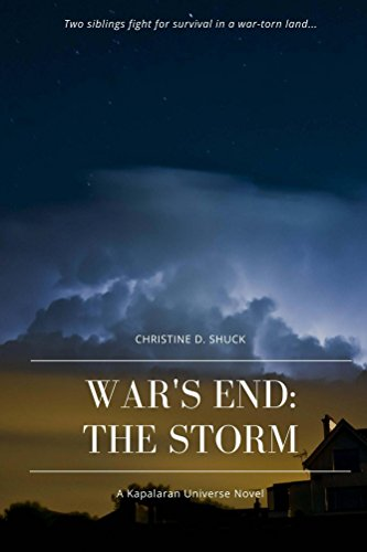 War's End: The Storm by [Shuck, Christine D.]