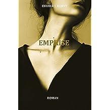 Emprise: (livre roman / romance contemporaine sentimentale ) (French Edition)