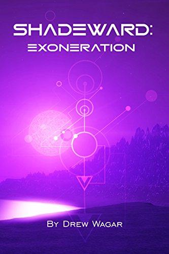 Amazon exoneration shadeward book 2 ebook drew wagar exoneration shadeward book 2 by wagar drew fandeluxe PDF