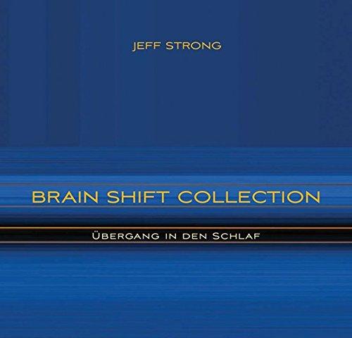 Übergang in den Schlaf (Brain Shift Collection 8)