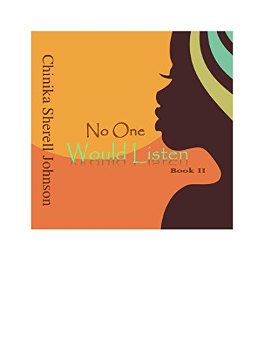 No One Would Listen: Book II
