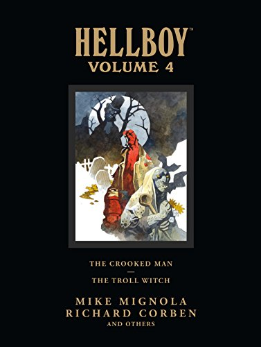 Hellboy Library Edition, Volume 4: The Crooked Man and The Troll Witch -