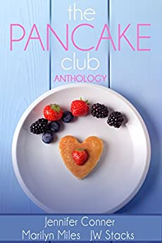 The Pancake Club Anthology by [Conner, Jennifer, Stacks, JW, Miles, Marilyn Conner]