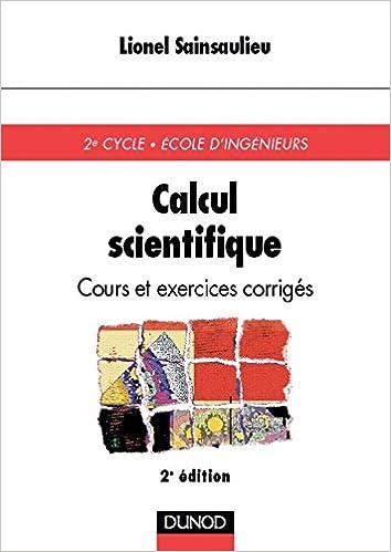 Livres gratuits Calcul scientifique : cours et exercices corrigés, 2e édition pdf, epub ebook