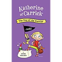 Katherine of Carrick: The Way of the Warrior