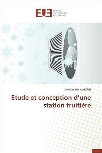 Livre Etude Et Conception D'Une Station Fruitiere pdf, epub ebook