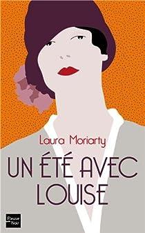 Un été avec Louise par Moriarty
