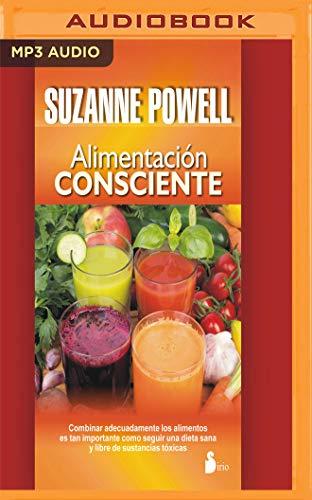 Alimentación consciente (Narración en Castellano) (Spanish Edition) by Suzanne Powell