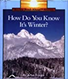 How Do You Know It's Winter?, Allan Fowler, 0516049151