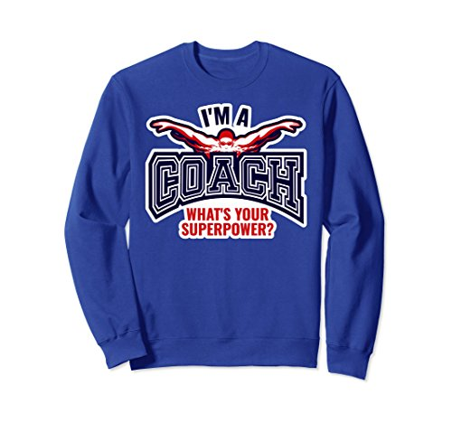 Unisex Funny Swim Coach Sweatshirt For Men Gift Top 2XL Royal Blue Coach Womens Sweatshirt