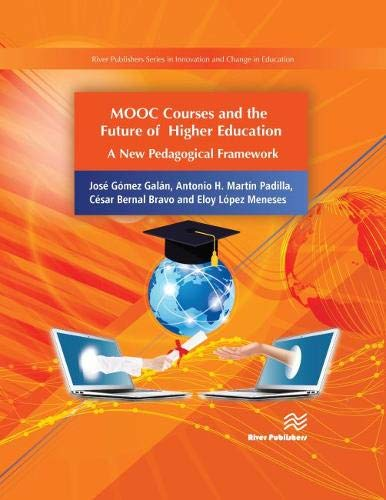 Mooc Courses and the Future of Higher Education: A New Pedagogical Framework
