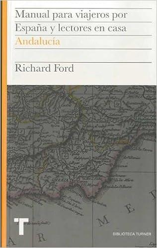 Manual para viajeros por España y lectores en casa Vol.II: