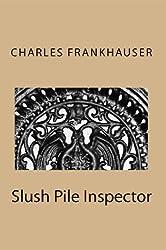 Slush Pile Inspector (English Edition)