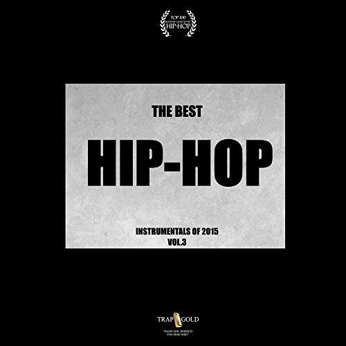 Best Hip-Hop Instrumentals of 2015, Vol. 3