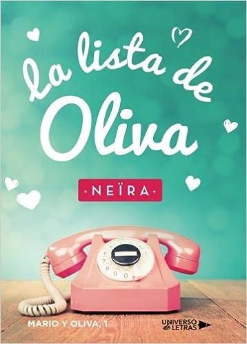La lista de Oliva: Amazon.es: Andrea Longarela Gómez: Libros