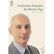 Littérature française du Moyen Age [nouvelle édition]