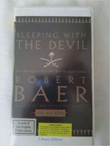 robert baer sleeping with the devil