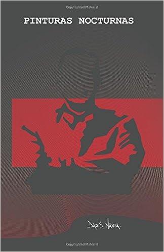 Pinturas Nocturnas: Volume 1 Historias de Máquinas de Escribir: Amazon.es: Darío Navia: Libros