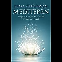 Mediteren: een praktische gids om vrienden te worden met jezelf