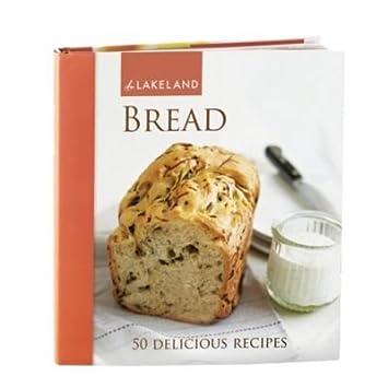 Lake País De Back libro Pan, en inglés, recetas, fotografías y más