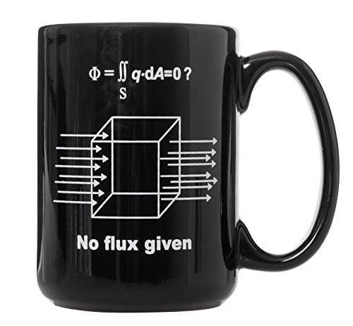 No Flux Given Funny Science Physics Black Mug - 15oz Deluxe Double-Sided Coffee Tea Mug (Black)