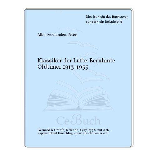 klassiker-der-lfte-berhmte-oldtimer-1913-1935