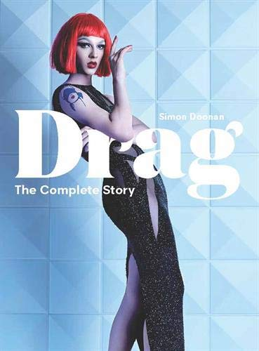 Drag: The Complete Story por Simon Doonan