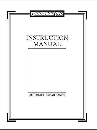 Breadman Pan máquina eléctrica manual de instrucciones y recetas ...