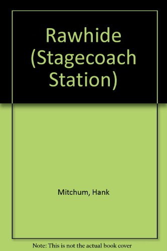 Stagecoach Station 30: Rawhide (Stagecoach Station, No - Stagecoach Station