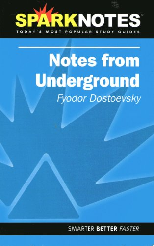 Notes from Underground (SparkNotes Literature Guide) (SparkNotes Literature Guide Series)