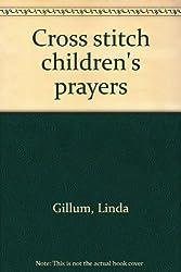 Cross stitch children's prayers