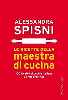 Amazon.com: Le ricette della maestra di cucina (Italian