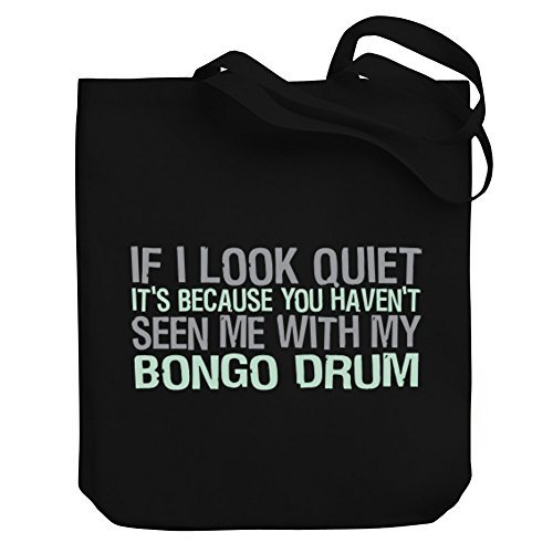 Valentine Herty Shopping bag It'S Because You Haven'T Seen Me With My Bongo Drum Canvas Tote Bag
