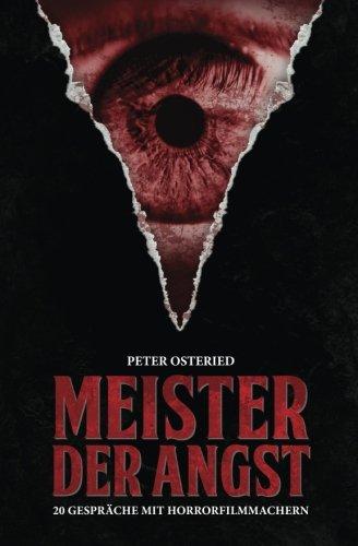 Meister der Angst: 20 Gespräche mit Horrorfilmmachern