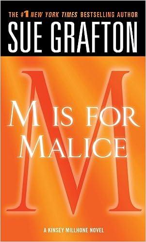 M Is For Malice A Kinsey Millhone Novel Kinsey Millhone Alphabet