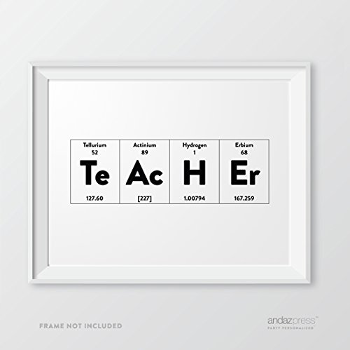 Andaz Press Periodic Table of Elements Wall Art Decor, 8.5 x 11-inch, Teacher, 1-Pack - Nerdy Science Print, Geeky Scientific Poster, Typographic Calligraphy Minimalist Black and White Poster for School Art, Christmas Birthday Gift Idea Holiday Present Ideas for Teacher, Professor, Laboratory, Supervisor, Boss, School, College, University, Gift Ideas -