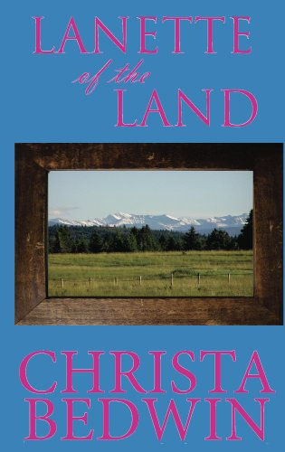 Lanette of the Land (Canadian Girls Book 2) by [Bedwin, Christa]