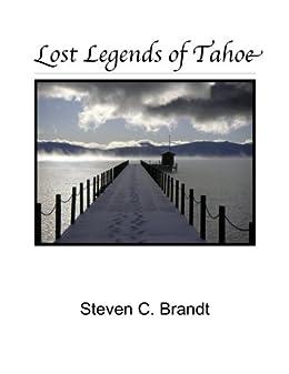 Lost Legends of Tahoe