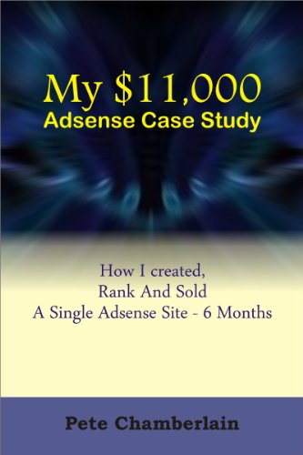 My $11, 000 Adsense Case Study: How I created, Rank And Sold A Single Adsense Site Within 6 Months