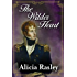 The Wilder Heart, a Traditional Regency Valentine novella (Regency Escapes Book 1)