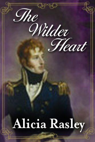 The Wilder Heart, a Traditional Regency Valentine novella (Regency Escapes Book 1)