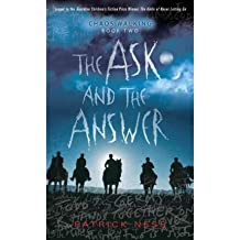 The Ask and the Answer (Chaos Walking Trilogy (Paperback)) (Paperback) - Common