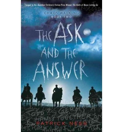 Download The Ask and the Answer (Chaos Walking Trilogy (Paperback)) (Paperback) - Common pdf epub